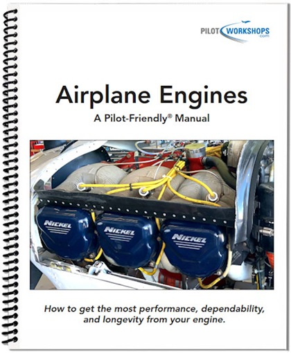 "PilotWorkshops' new ""Airplane Engines"" manual demystifies engines, dispels myths, and descrbes exactly what happens under the cowl from start to shutdown. Photo courtesy of PilotWorkshops."