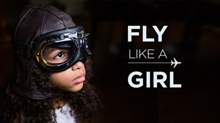 """Fly Like a Girl"" is a documentary about women and girls pursuing their passion for aviation."
